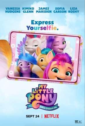 Filme My Little Pony - Nova Geração Torrent