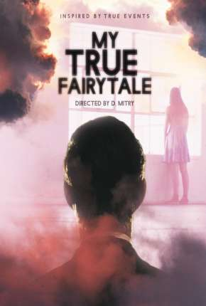 My True Fairytale - Legendado via Torrent