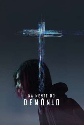 Filme Na Mente do Demônio Download