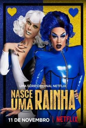 Série Nasce Uma Rainha - 1ª Temporada Completa Download