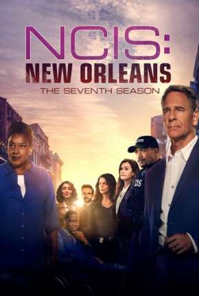 NCIS - New Orleans - 7ª Temporada Legendada  Download - Onde Baixo