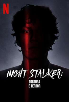 Night Stalker - Tortura e Terror via Torrent