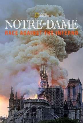 Notre Dame - A Corrida Contra o Fogo - Legendado