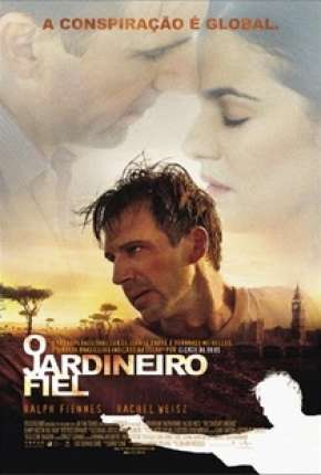 Filme O Jardineiro Fiel - The Constant Gardener Download
