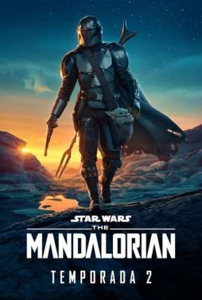 O Mandaloriano - The Mandalorian Star Wars - 2ª Temporada via Torrent