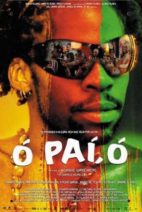 Filme Ó Paí, Ó Download