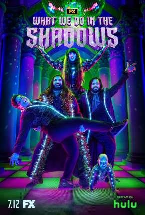 Série O Que Fazemos nas Sombras - 2ª Temporada Download