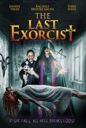 O Último Exorcista - The Last Exorcist - Legendado