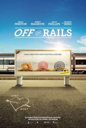 Off the Rails - CAM - Legendado via Torrent