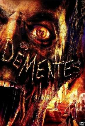 Filme Os Dementes - The Demented Download