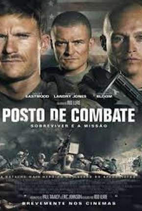 Filme Posto de Combate Download