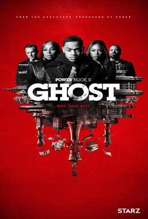 Power Book II - Ghost - 1ª Temporada via Torrent