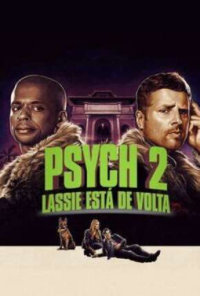 Psych 2 - Lassie Está de Volta via Torrent