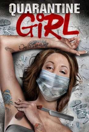 Quarantine Girl - Legendado