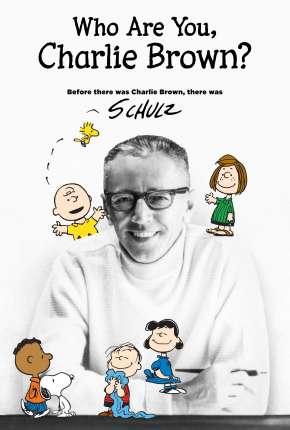Quem é você, Charlie Brown? - Legendado