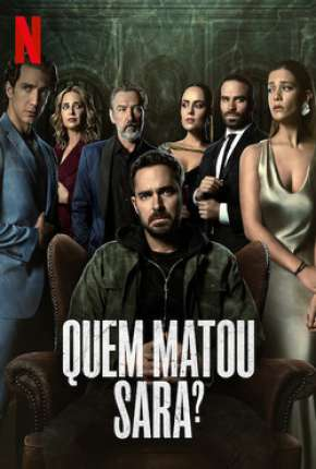 Quem Matou Sara? - 1ª Temporada Completa via Torrent