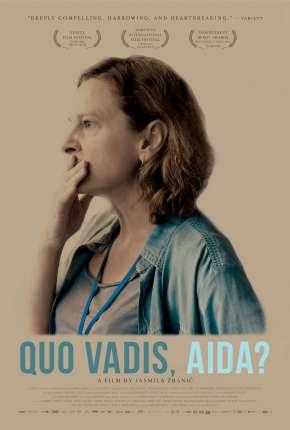 Quo Vadis, Aida? - Legendado via Torrent