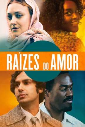 Filme Raízes do Amor Download