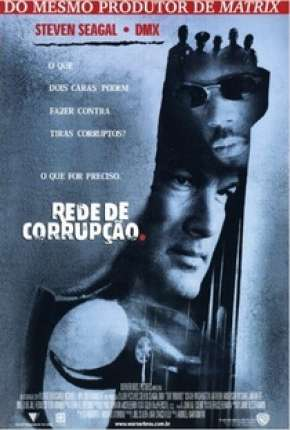 Filme Rede de Corrupção - Exit Wounds Download