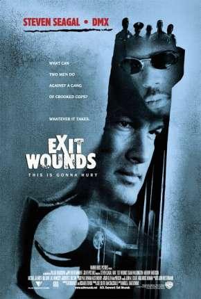 Filme Rede de Corrupção - Exit Wounds Torrent