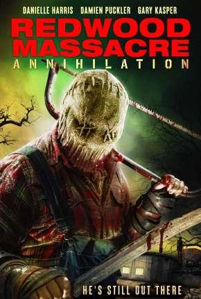 Redwood Massacre - Annihilation - Legendado via Torrent