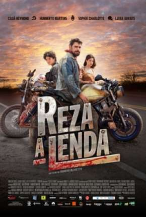 Filme Reza a Lenda Nacional Download