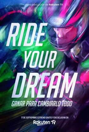 Ride Your Dream - Legendado via Torrent