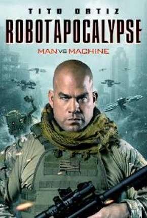 Filme Robot Apocalypse - Legendado Torrent