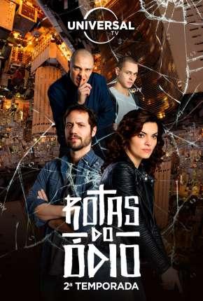 Rotas do Ódio - 1ª Temporada Completa via Torrent