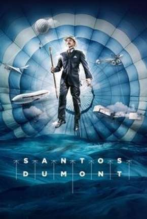 Série Santos Dumont - 1ª Temporada Completa Download