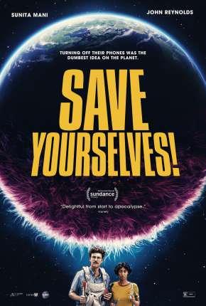 Save Yourselves! - Legendado via Torrent