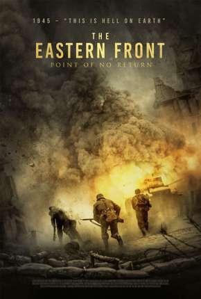 Sem Retorno - The Eastern Front via Torrent