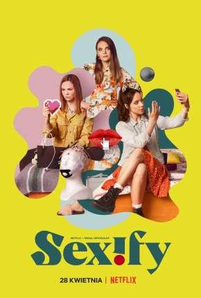 Sexify - 1ª Temporada Completa
