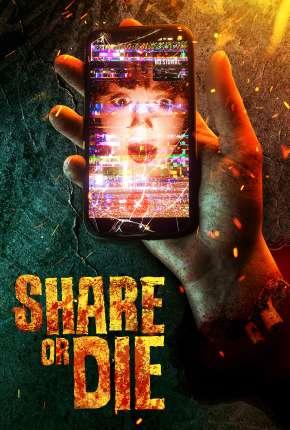 Filme Share or Die - Legendado Download