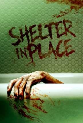 Filme Shelter in Place - Legendado Download