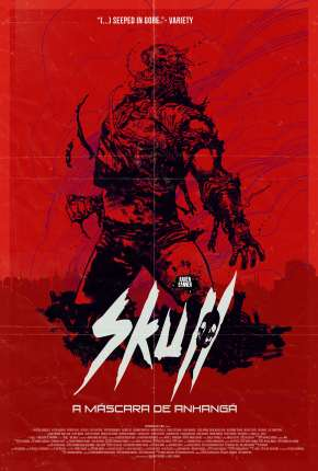 Filme Skull - A Máscara de Anhangá Download