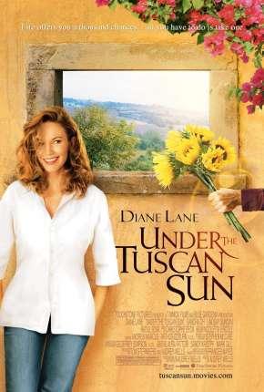 Sob o Sol da Toscana - Under the Tuscan Sun