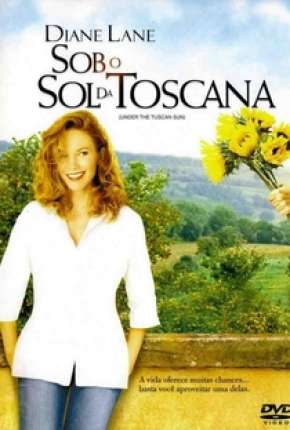 Sob o Sol da Toscana - Under the Tuscan Sun via Torrent