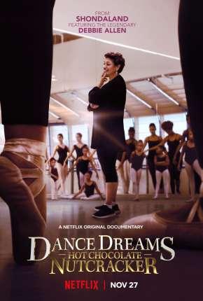 Sonhar e Dançar - O Quebra-Nozes de Chocolate - Legendado via Torrent