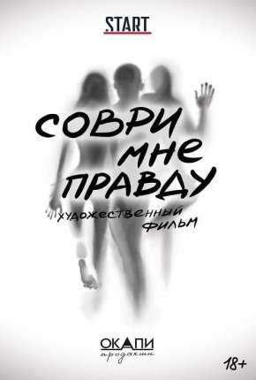 Filme Sovri mne pravdu - Lie to Me the Truth CAM - Legendado Download