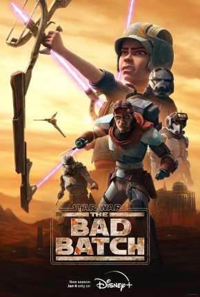 Star Wars - The Bad Batch - 1ª Temporada