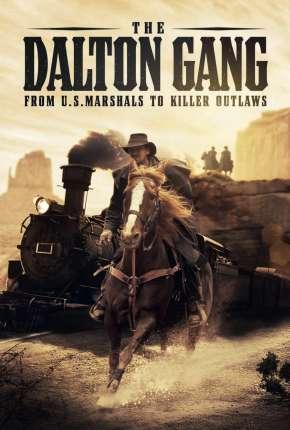 The Dalton Gang - Legendado via Torrent