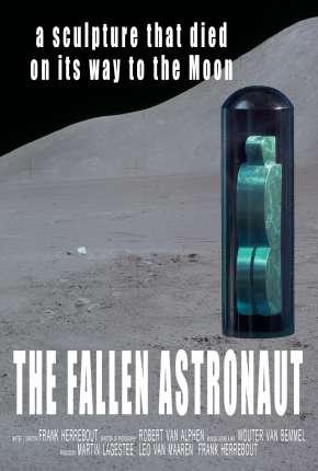 The Fallen Astronaut - Legendado