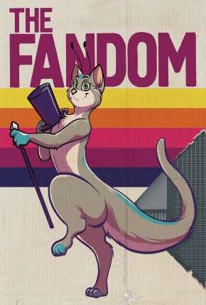 The Fandom - Legendado via Torrent