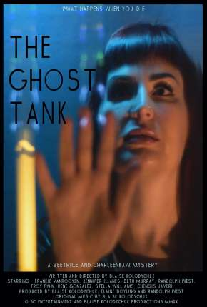 The Ghost Tank - Legendado