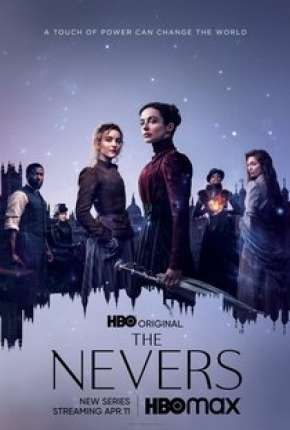 The Nevers - 1ª Temporada Legendada