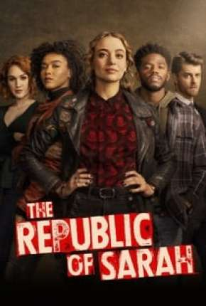 The Republic of Sarah - 1ª Temporada Legendada