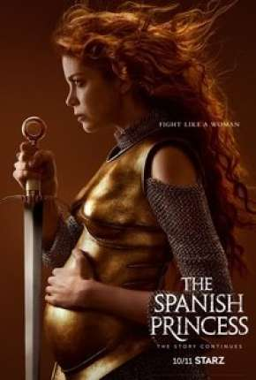 The Spanish Princess - 2ª Temporada via Torrent