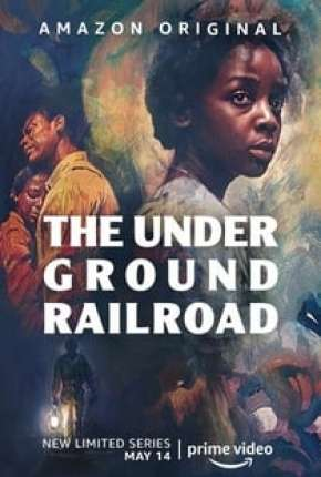 The Underground Railroad - 1ª Temporada Completa via Torrent