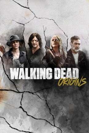 The Walking Dead - Origins 1ª Temporada Completa Legendada
